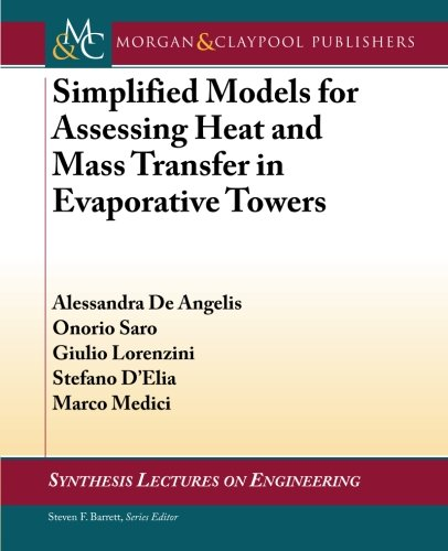 Simplified Models for Assessing Heat and Mass: Giulio Lorenzini, Alessandra