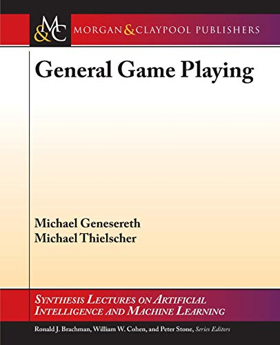 9781627052559: General Game Playing (Synthesis Lectures on Artificial Intelligence and Machine Learning)