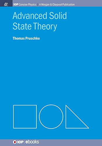 9781627053273: Advanced Solid State Theory (Iop Concise Physics)
