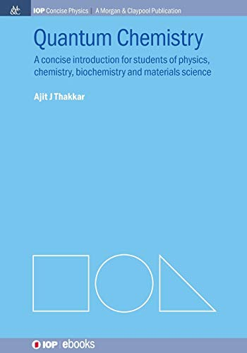 9781627054164: Quantum Chemistry: A Concise Introduction (Iop Concise Physics: a Morgan & Claypool Publication)