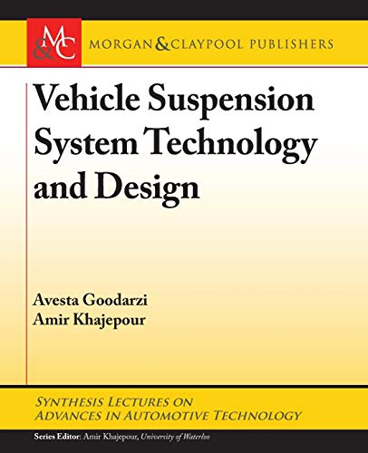 Vehicle Suspension System Technology and Design (Synthesis: Goodarzi, Avesta