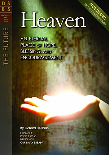 9781627070645: Heaven: An Eternal Place of Hope, Blessing, and Encouragement (Discovery Series Bible Study)