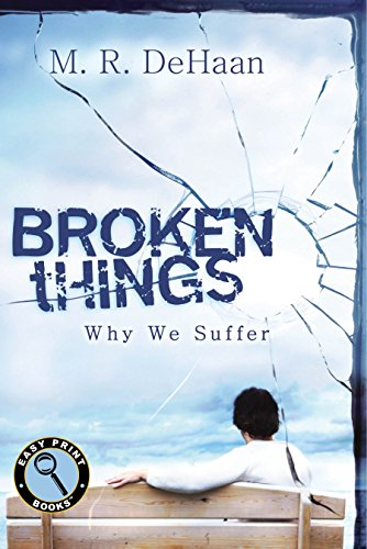 9781627072731: Broken Things: Why We Suffer (Easy Print Books)