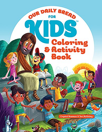 Our Daily Bread for Kids Coloring and Activity Book: Crystal Bowman