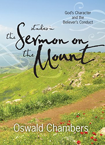 9781627074988: Studies in the Sermon on the Mount: God's Character and the Believer's Conduct