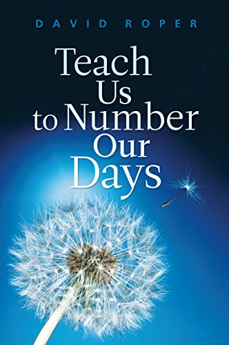 9781627075053: Teach Us to Number Our Days