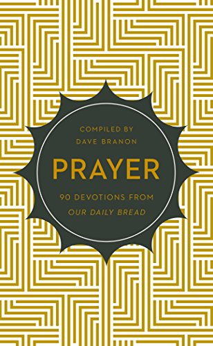 9781627075183: Prayer: 90 Devotions from Our Daily Bread
