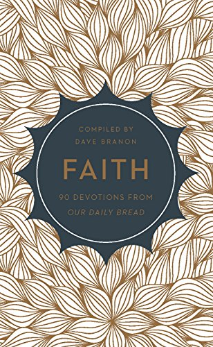 9781627076593: Faith: 90 Devotions from Our Daily Bread
