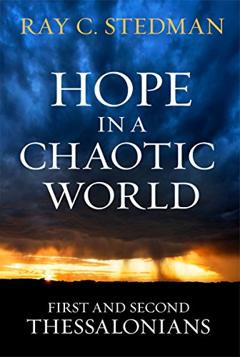 9781627076715: Hope in a Chaotic World: First and Second Thessalonians