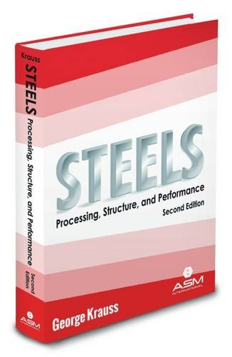 9781627080835: Steels: Processing, Structure, and Performance, Second Edition