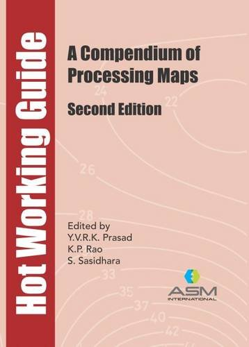 9781627080910: Hot Working Guide: A Compendium of Processing Maps, Second Edition