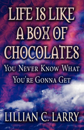 9781627093965: Life Is Like a Box of Chocolates: You Never Know What You're Gonna Get