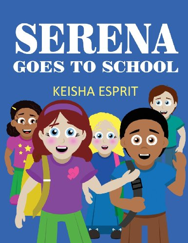 9781627094603: Serena Goes to School