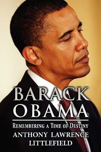 9781627095006: Barack Obama: Remembering a Time of Destiny