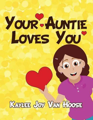 9781627095464: Your Auntie Loves You