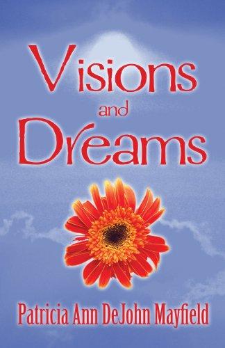 9781627097680: Visions and Dreams