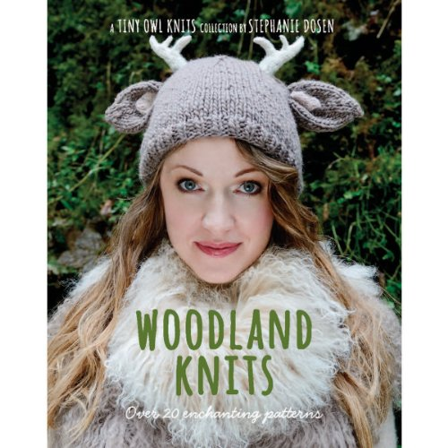 9781627100243: Woodland Knits: Over 20 Enchanting Patterns (Tiny Owl Knits)
