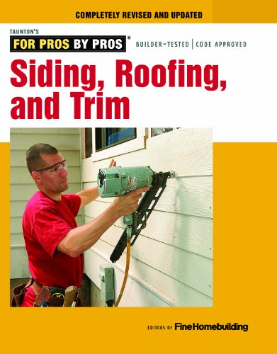 Siding, Roofing, and Trim: Completely Revised and Updated (Paperback): Fine Homebuilding
