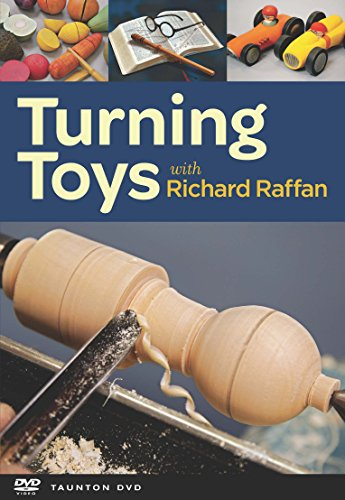 Turning Toys with Richard Raffan: Raffan, Richard
