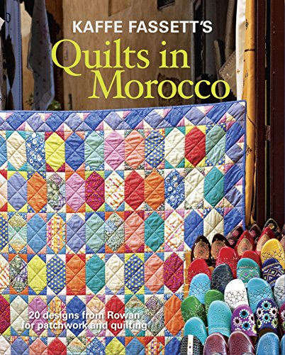 9781627107433: Kaffe Fassett's Quilts in Morocco: 20 designs from Rowan for patchwork and quilting