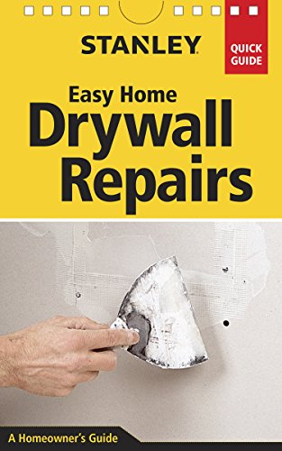 9781627109840: Stanley Easy Home Drywall Repairs (Quick Guide)