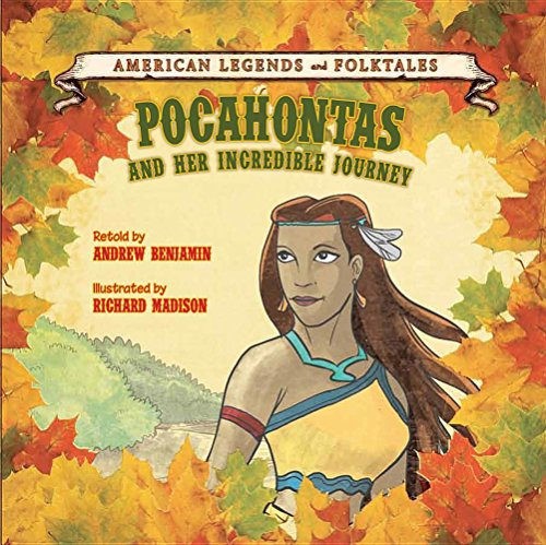 9781627122931: Pocahontas and Her Incredible Journey (American Legends and Folktales)