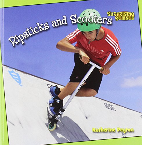 9781627123174: Ripsticks and Scooters (Bookworms: Surprising Science)