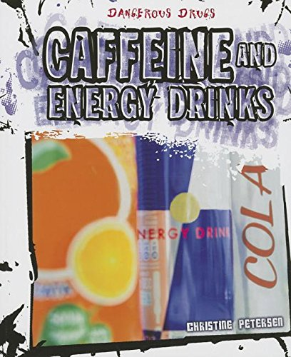 9781627123792: Caffeine and Energy Drinks (Dangerous Drugs)