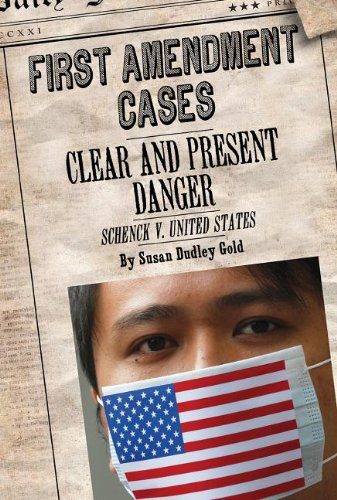 9781627123877: Clear and Present Danger: Schenck V. United States (First Amendment Cases)