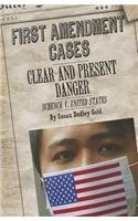 9781627123891: Clear and Present Danger: Schenck V. United States (First Amendment Cases)