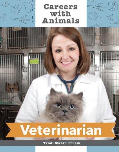 9781627124645: Veterinarian (Careers with Animals)