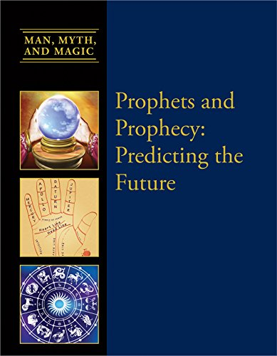 Prophets and Prophesy: Predicting the Future (Man,: Rupert Gleadow