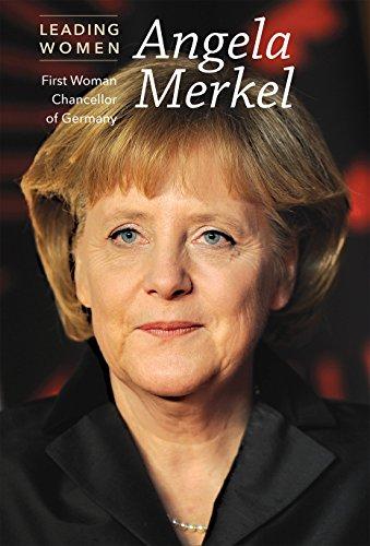 Angela Merkel: First Woman Chancellor of Germany: Tonya Cupp