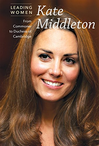 9781627129817: Kate Middleton: From Commoner to Duchess of Cambridge