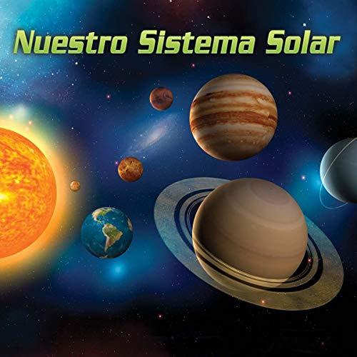 Nuestro Sistema Solar (Our Solar System) (Spanish Edition): Badia, Arnhilda