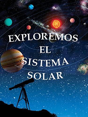 Exploremos El Sistema Solar (Exploring the Solar: Tourville, Amanda Doering,