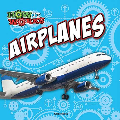 Airplanes (Hardcover): Kelli Hicks