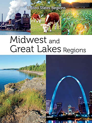 Midwest and Great Lakes Regions (Hardcover): Nancy Allen