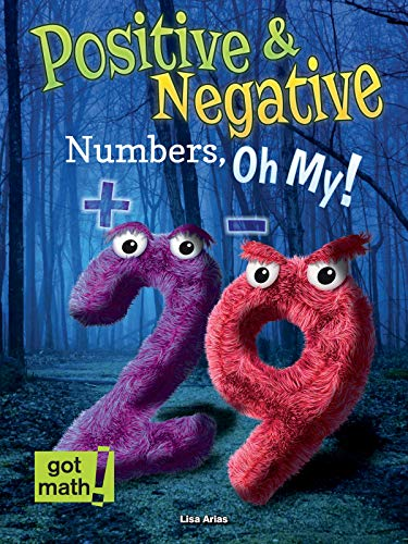 Positive & Negative Numbers, Oh My! (Got Math!): Arias, Lisa