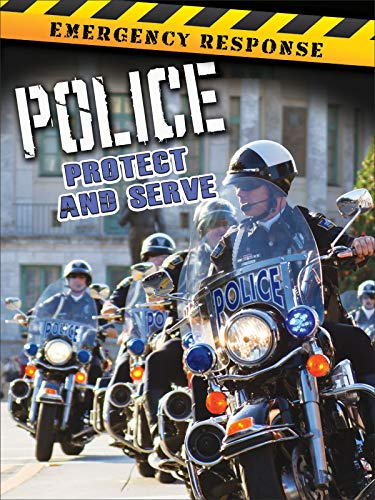 Police: Protect and Serve (Emergency Response): Greve, Tom
