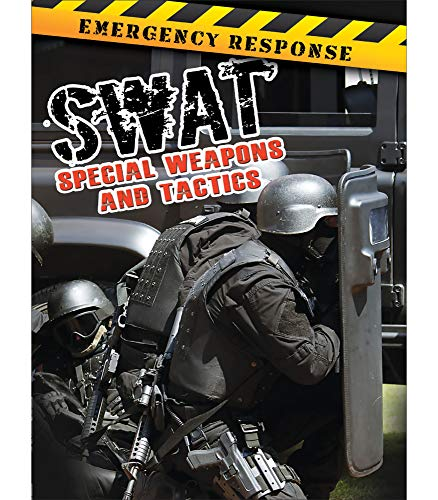 Swat: Special Weapons and Tactics (Emergency Response): Greve, Tom
