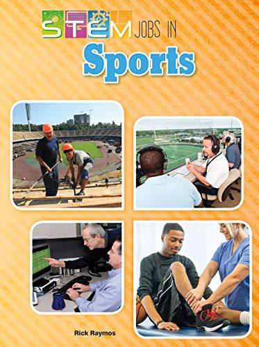 Stem Jobs in Sports (Stem Jobs You'll Love): Raymos, Rick