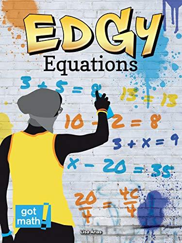 Edgy Equations (Got Math!): Arias, Lisa