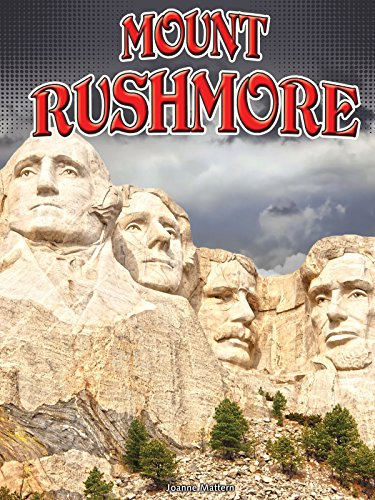 Mount Rushmore (Symbols of Freedom): Mattern, Joanne