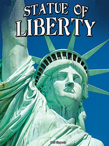 Statue of Liberty (Symbols of Freedom): Sipperly, Keli