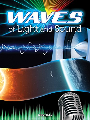Waves of Light and Sound (Let's Explore Science): Duke, Shirley; Duke, Shriley