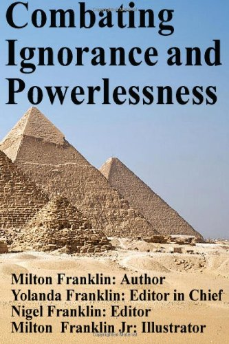 9781627190015: Combating Ignorance and Powerlessness