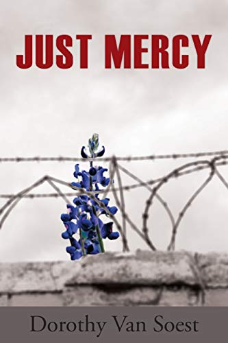 Just Mercy: Van Soest, Dorothy