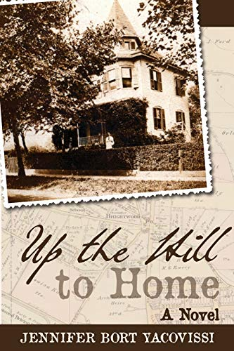 9781627200561: Up the Hill to Home: A Novel