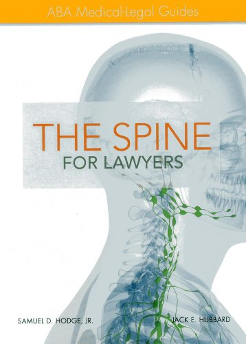 The Spine for Lawyers: ABA Medical-Legal Guides: Hubbard Ph.D, Jack